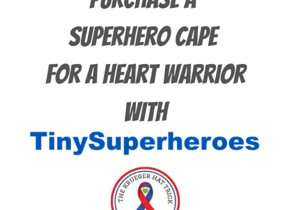 Purchase a Superhero Cape for YOUR Heart Warrior