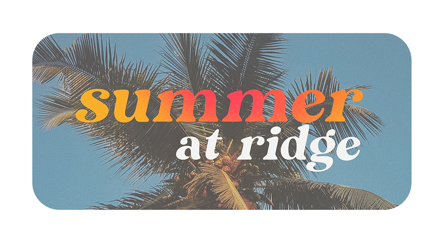 summer at ridge letter and photo.png