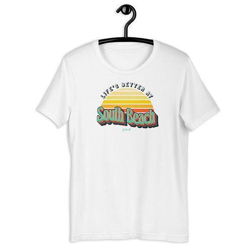 Life's better at South Beach - Retro Sunrise - Saltcalls - Unisex T-Shirt
