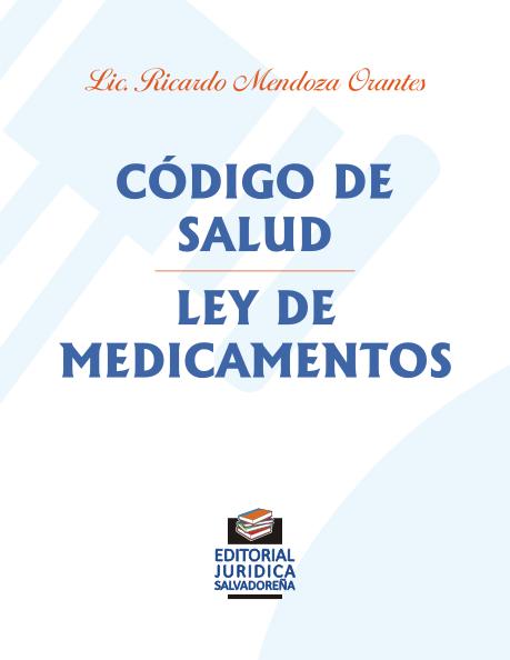Código de Salud - Ley de Medicamentos