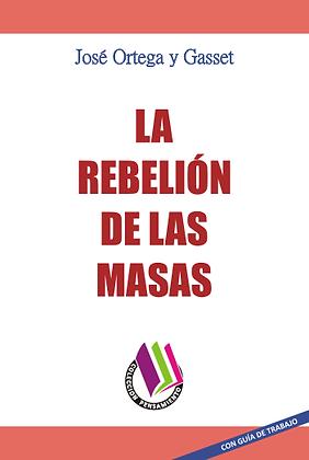 LA REBELIÓN DE LAS MASAS