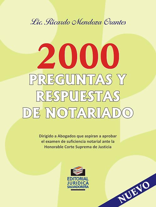 2000 Preguntas y Respuestas de Notariado