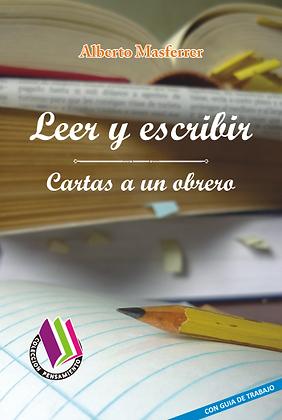 LEER Y ESCRIBIR - CARTAS A UN OBRERO