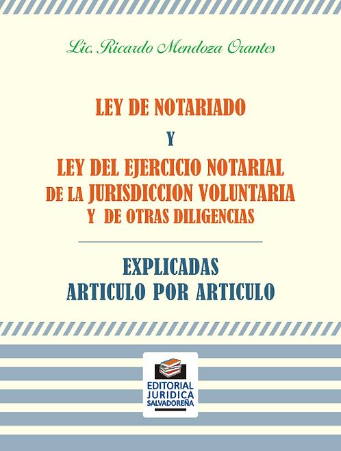 EXPLICADAS: Ley de Notariado y Ley del Ejercicio Notarial de la Jurisdicción...