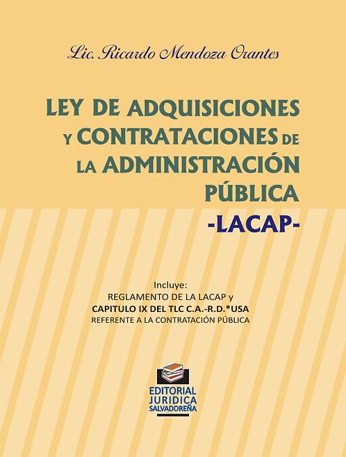 Ley de Adquisiciones y Contrataciones de la Administración Pública LACAP