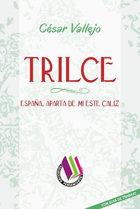 TRILCE - ESPAÑA, APARTA DE MÍ ESTE CALIZ