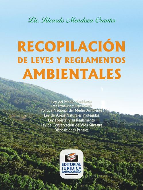 Recopilación de Leyes y Reglamentos Ambientales