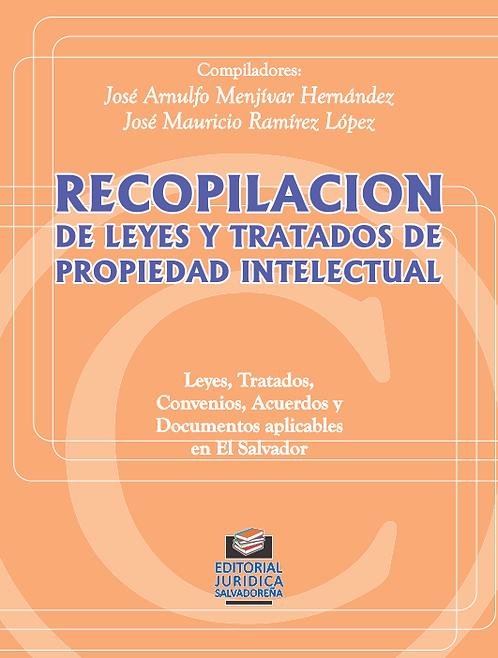 Recopilación de Leyes y Tratados de Propiedad Intelectual