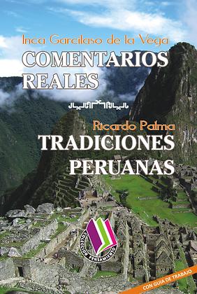 COMENTARIOS REALES - TRADICIONES PERUANAS