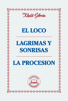 EL LOCO - LÁGRIMAS Y SONRISAS - LA PROCESIÓN
