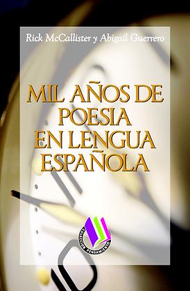 MIL AÑOS DE POESÍA EN LENGUA ESPAÑOLA