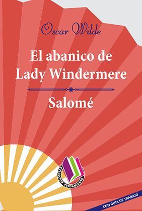 EL ABANICO DE LADY WINDERMERE - SALOMÉ