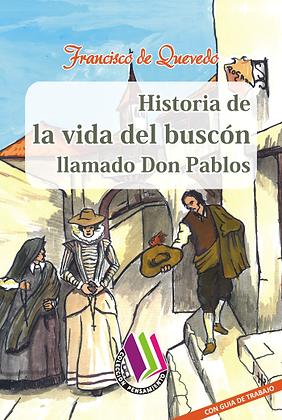 HISTORIA DE LA VIDA DEL BUSCÓN LLAMADO DON PABLOS