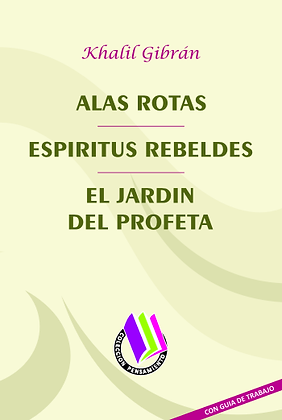 ALAS ROTAS - ESPÍRITUS REBELDES - EL JARDÍN DEL PROFETA