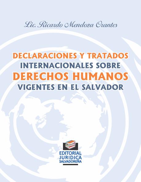 Declaraciones y Tratados Internacionales sobre Derechos Humanos