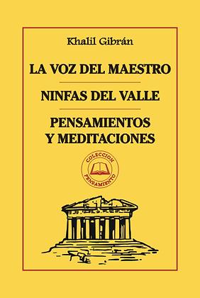 LA VOZ DEL MAESTRO - NINFAS DEL VALLE - PENSAMIENTOS Y MEDITACIONES