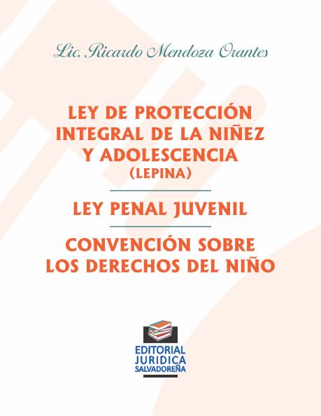 LEPINA - Ley Penal Juvenil - Convención sobre los Derechos del Niño