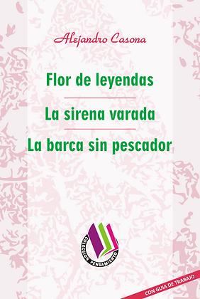 FLOR DE LEYENDAS - LA SIRENA VARADA - LA BARCA SIN PESCADOR