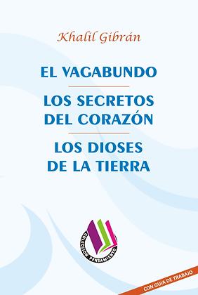 EL VAGABUNDO - LOS SECRETOS DEL CORAZÓN - LOS DIOSES DE LA TIERRA