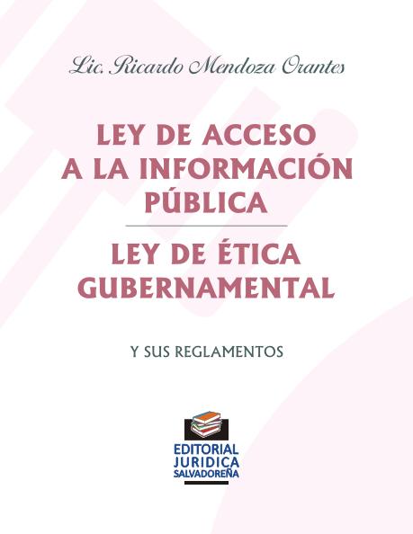 Ley de Acceso a la Información Pública - Ley de Ética Gubernamental