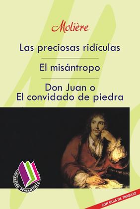 LAS PRECIOSAS RIDÍCULAS - EL MISÁNTROPO -DON JUAN O EL CONVIDADO DE PIEDRA