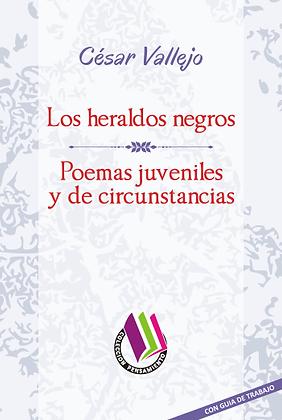 LOS HERALDOS NEGROS - POEMAS JUVENILES Y DE CIRCUNSTANCIAS