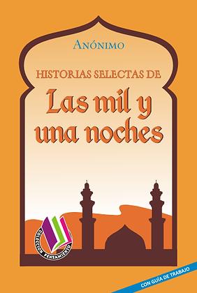 HISTORIAS SELECTAS DE LAS MIL Y UNA NOCHES