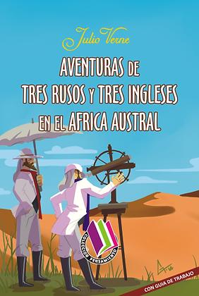 AVENTURAS DE TRES RUSOS Y TRES INGLESES EN EL ÁFRICA AUSTRAL