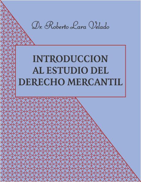 Introducción al estudio del Derecho Mercantil