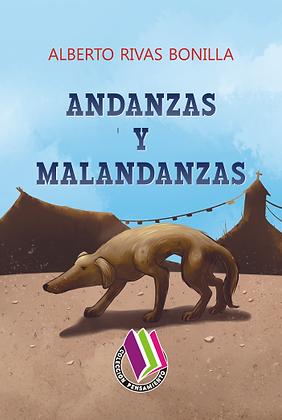 ANDANZAS Y MALANDANZAS