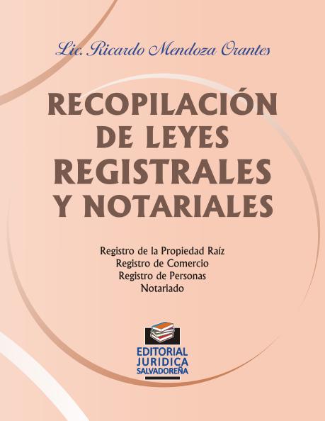 Recopilación de Leyes Registrales y Notariales