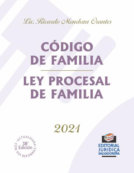Código de Familia - Ley Procesal de Familia