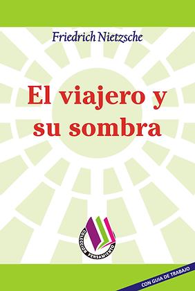 EL VIAJERO Y SU SOMBRA