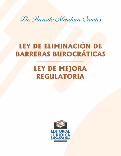Ley de Eliminación de Barreras Burocráticas - Ley de Mejora Regulatoria