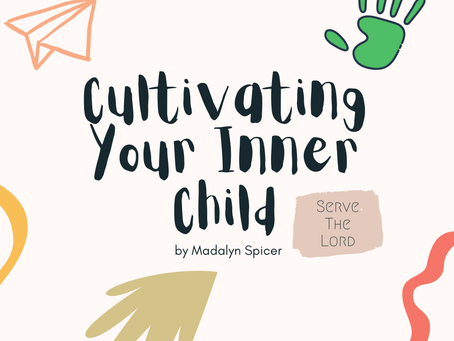 Cultivating Your Inner Child
