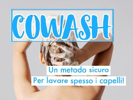 Il COWASH! Un metodo sicuro per lavare spesso i capelli.