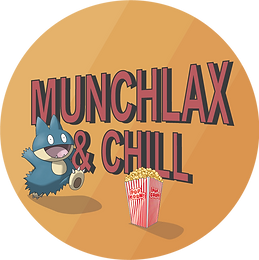 Munchlax and Chill