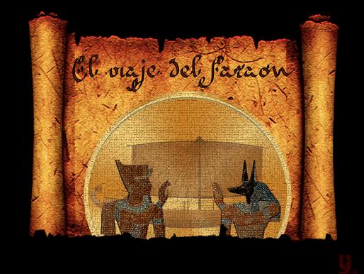 El viaje del faraón