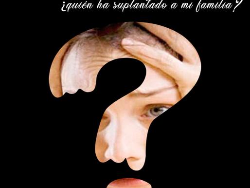 Delirio de Capgras: ¿quién ha suplantado a mi familia?
