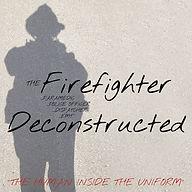 Firefighter Deconstructed.jpg