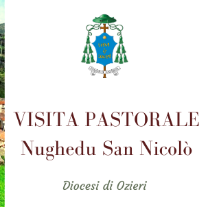 Visita Pastorale a Nughedu San Nicolò dal 16 al 21 Novembre 2019