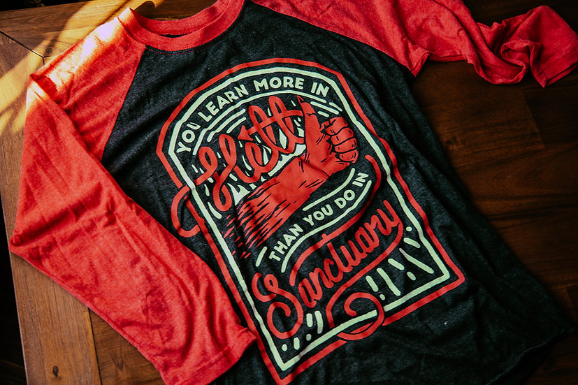 You Learn More in Hell 3/4 Baseball Tee
