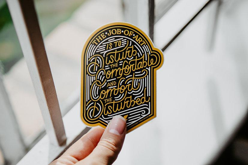 The Job of Art Sticker