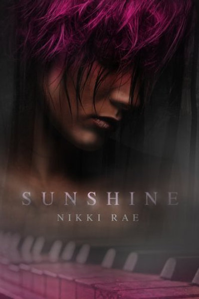 Sunshine (The Sunshine Series Book 1)