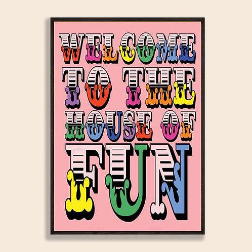 House of Fun Print