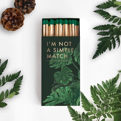 I'm Not a Simple Match - matchbox
