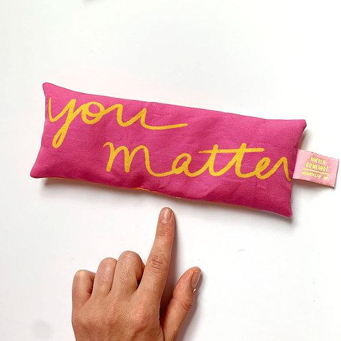 Lavender Bags: You Matter