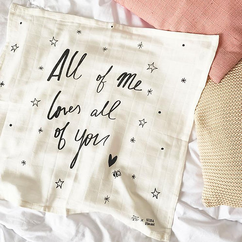 Muslin Cloth: All of Me