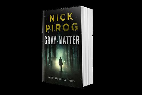 Gray Matter (Thomas Prescott #2)