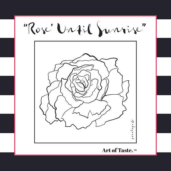 Rose Until Sunrise (black white stripes)
